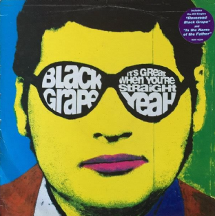 Black Grape - It's Great When You're Straight... Yeah (LP) (VG+/G)